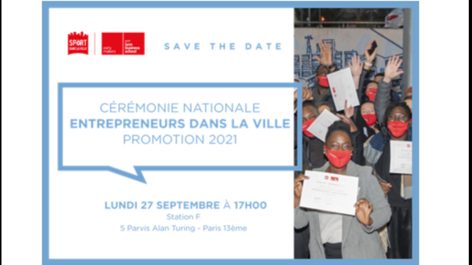 Thumbnail for event National Ceremony - Entrepreneurs dans la Ville - Class of 2021